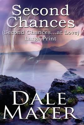 Second Chances: Large Print - Second Chances... at Love (Paperback)