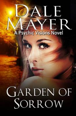 Garden of Sorrow - Psychic Visions 4 (Paperback)