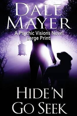 Hide'n Go Seek: Large Print - Psychic Visions 2 (Paperback)