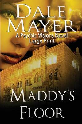 Maddy's Floor: Large Print - Psychic Visions 3 (Paperback)