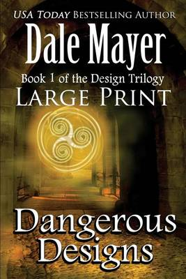 Dangerous Designs: Large Print - Design 1 (Paperback)