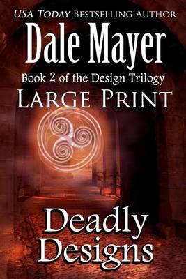 Deadly Designs: Large Print - Design 2 (Paperback)