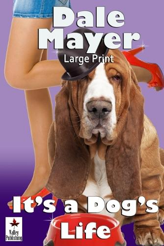 It's a Dog's Life: Large Print (Paperback)
