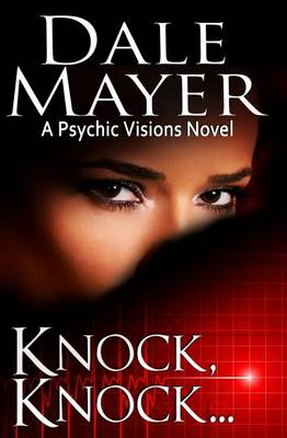 Knock, Knock...: A Psychic Visions Novel - Psychic Visions 5 (Paperback)