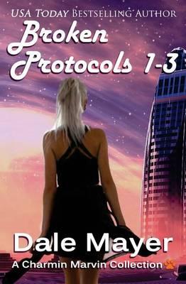 Broken Protocol 1-3 - Broken Protocols (Paperback)