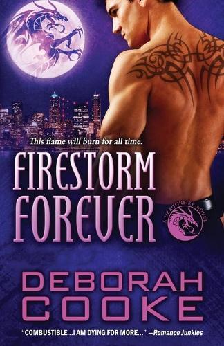 Firestorm Forever: A Dragonfire Novel - Dragonfire Novels 14 (Paperback)