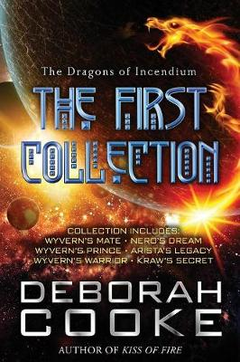 The Dragons of Incendium: The First Collection - Dragons of Incendium Collections 1 (Paperback)