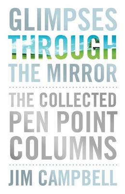 Glimpses Through the Mirror: The Collected Pen Point Columns (Paperback)