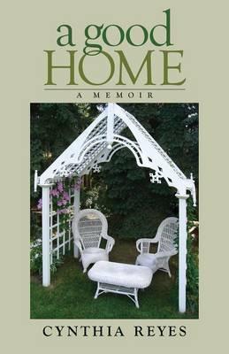 A Good Home: A Memoir (Paperback)