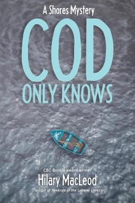 Cod Only Knows - Shores Mystery (Paperback)