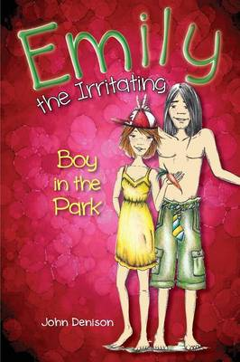 Emily the Irritating Boy in the Park (Paperback)