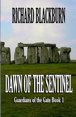 Dawn of the Sentinel (Book 1 Guardians of the Gate Series) (Paperback)