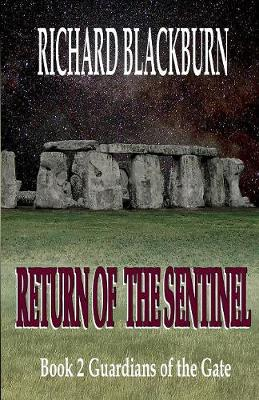 Return of the Sentinel (Book 2 Guardians of the Gate Series) (Paperback)
