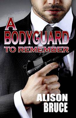 A Bodyguard to Remember (Paperback)