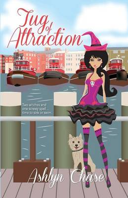 Tug of Attraction (Book 2 Love Spells Gone Wrong Series) (Paperback)