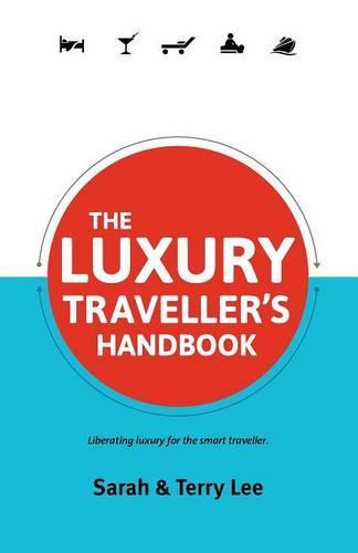 The Luxury Traveller's Handbook (Paperback)