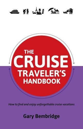 The Cruise Traveler's Handbook (Paperback)