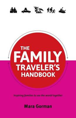 The Family Traveler's Handbook (Paperback)