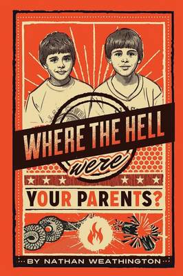 Where the Hell Were Your Parents? (Paperback)