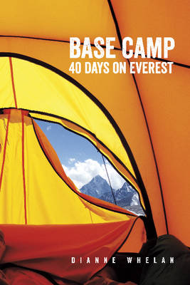 Base Camp: 40 Days on Everest (Paperback)