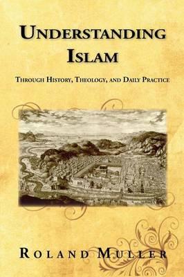 Understanding Islam (Paperback)