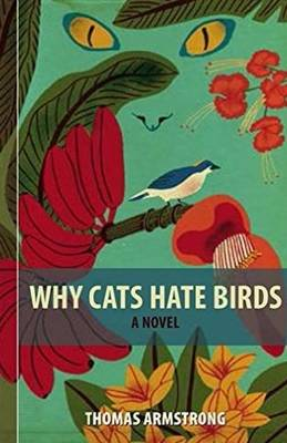 Why Cats Hate Birds (Paperback)