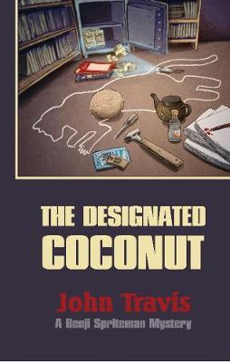 The Designated Coconut: A Benji Spriteman Mystery (Paperback)