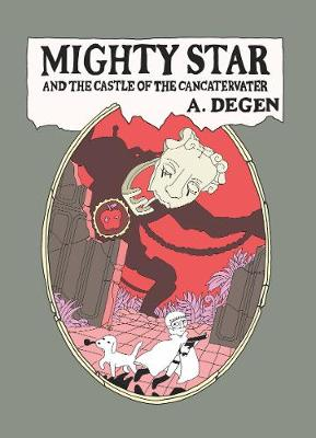 Mighty Star: and the Castle of the Cancatervater (Paperback)