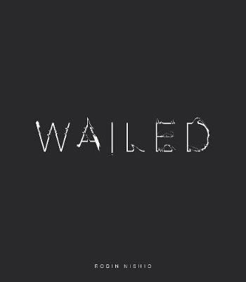 Wailed (Paperback)