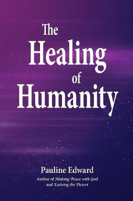 The Healing of Humanity (Paperback)