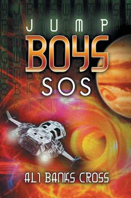 Jump Boys: SOS - Jump Boys 1 (Hardback)