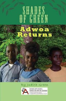 Shades of Green: Adwoa Returns (Paperback)