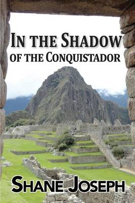 In the Shadow of the Conquistador (Paperback)