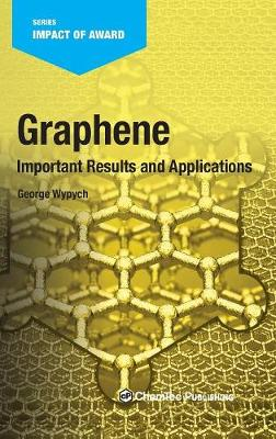 Graphene: Important Results and Applications (Hardback)