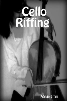 Cello Riffing (Paperback)