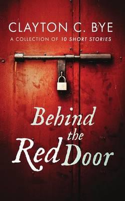 Behind the Red Door (Paperback)