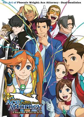 The Art of Phoenix Wright: Ace Attorney - Dual Destinies (Paperback)