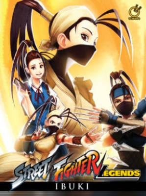 Street Fighter Legends: Ibuki (Hardback)