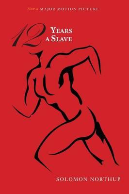 Twelve Years a Slave (Illustrated) (Paperback)