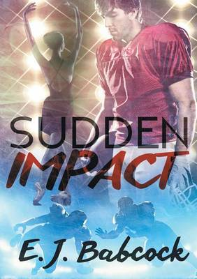Sudden Impact - Impacted 1 (Paperback)