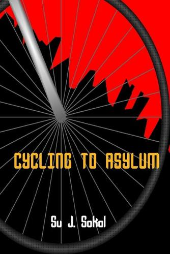 Cycling to Asylum (Paperback)