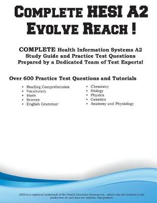 Complete HESI Evolve Reach: HESI Evolve Reach Study Guide with Practice Test Questions (Paperback)