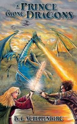 A Prince Among Dragons (Paperback)