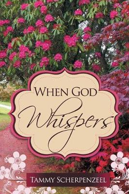 When God Whispers (Paperback)