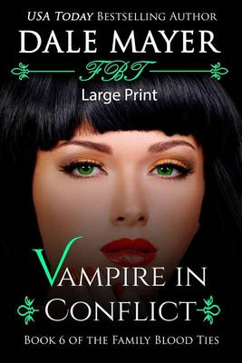Vampire in Conflict - Family Blood Ties 6 (Paperback)