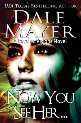Now You See Her... - Psychic Visions 8 (Paperback)