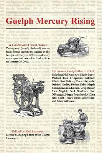 Guelph Mercury Rising (Paperback)
