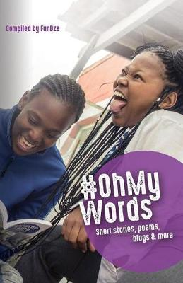 #oh My Words: Short Stories, Poems, Blogs and More (Paperback)
