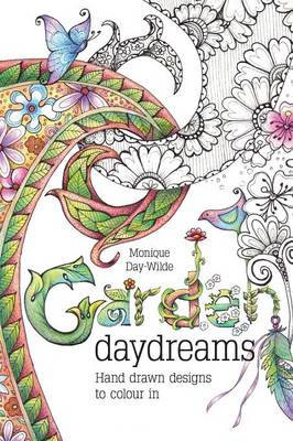 Garden Daydreams: Hand drawn designs to colour in (Paperback)