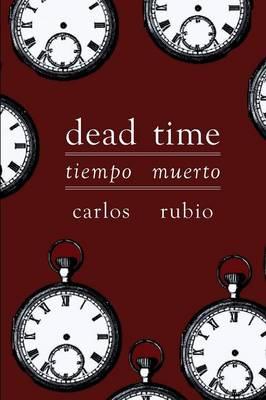 Tiempo Muerto/Dead Time (Paperback)